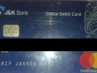 Found ATM card at BGSBU RAJOURI near main entrance gate.